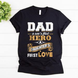 Nice Dad A Son's First Hero A Daughter's First Love shirt