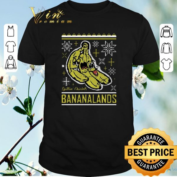 Nice Spittin Chiclets Bananalands Ugly Christmas shirt sweater