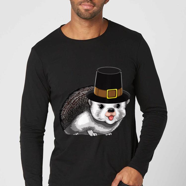 Nice Thanksgiving Pilgrim Hedgehog Holiday Tradition Gratitude shirt 4 - Nice Thanksgiving Pilgrim Hedgehog Holiday Tradition Gratitude shirt