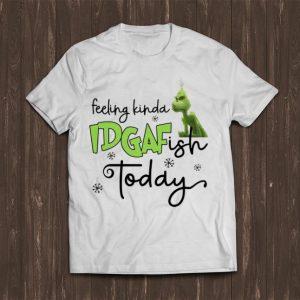 Official Grinch Felling Kinda IDGAFfish Today shirt