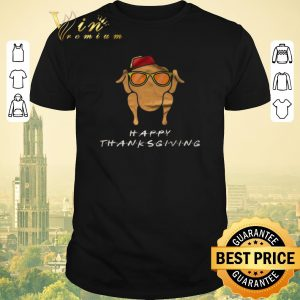 Official Happy Thanksgiving Chicken Friends shirt
