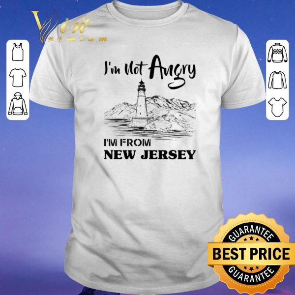 Official I'm not angry i'm from New Jersey shirt sweater