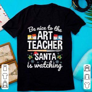 Original Christmas Art Teacher Santa Is Watching Funny Quote shirt