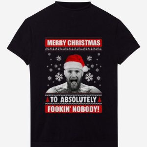 Original Conor McGregor Merry Christmas To Absolutely Fookin Nobody shirt