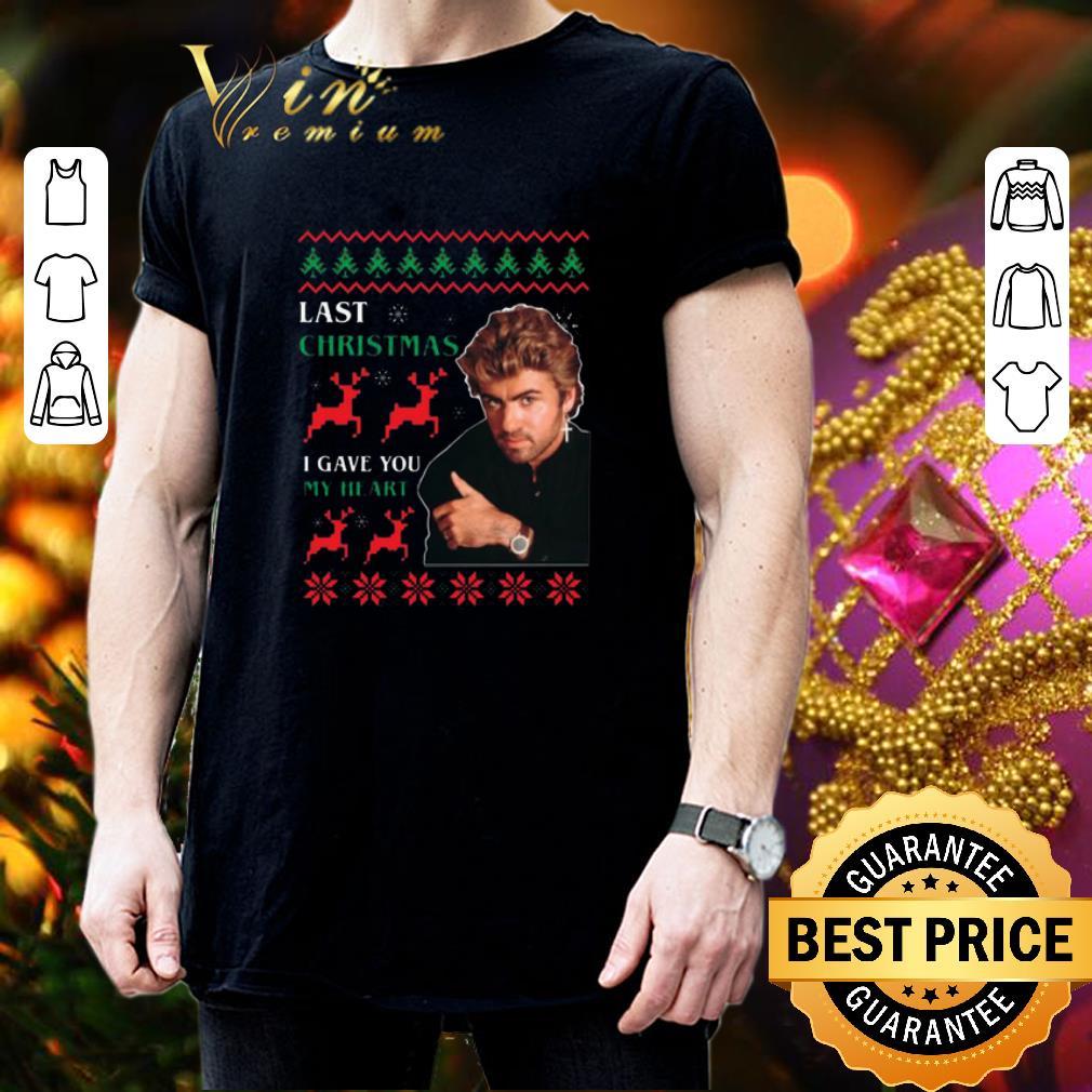 Original George Michaels Last Christmas I gave you my heart shirt, hoodie, sweater, longsleeve t shirt