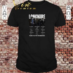 Original Longmire signatures thank you for the memories-Recovered shirt sweater 2019