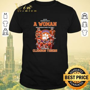 Original Never underestimate a woman who signatures loves Clemson Tigers shirt sweater