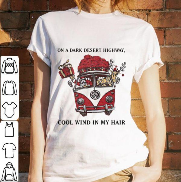 Original Santa Claus On A Dark Desert Highway Cool Wind In My Hair shirt