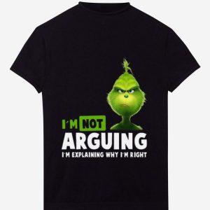 Premium Grinch I'm not arguing I'm explaining why I'm right Christmas shirt