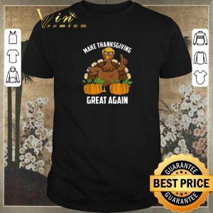 Premium Trump make Thanksgiving great again shirt sweater
