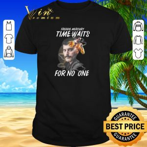 Pretty Freddie Mercury time waits for no one shirt sweater 2019