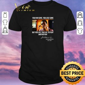 Pretty John Witherspoon you win some you lose some but you live to fight another day shirt sweater