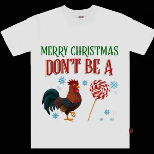 Pretty Rooster Candy Merry Christmas Don't Be A Chicken shirt