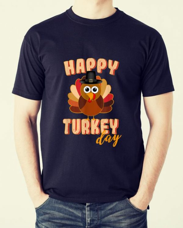 Top Happy Turkey Day Funny Cute Thanksgiving Day shirt