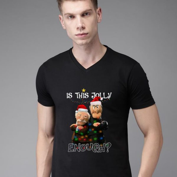 Top Is This Jolly Enough Statler And Waldorf shirt