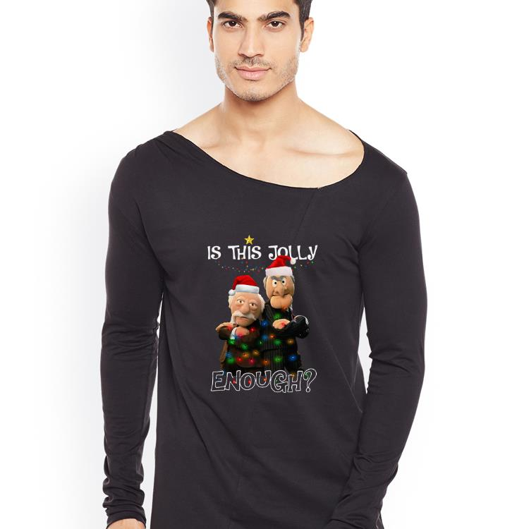 Top Is This Jolly Enough Statler And Waldorf shirt 4 - Top Is This Jolly Enough Statler And Waldorf shirt