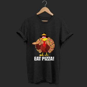 Top Turkey Lover Eat A Pizza Thanksgiving Day shirt