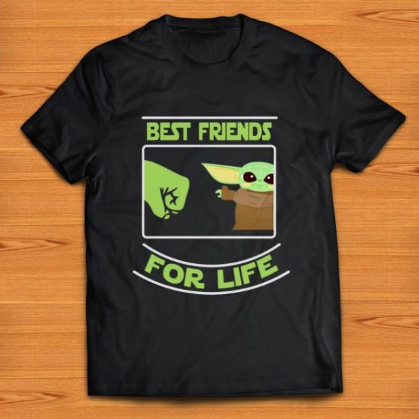 Awesome Best friends for life Baby Yoda shirt