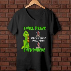 Awesome Grinch i will drink Captain Morgan whiskey here or there i will drink everywhere shirt