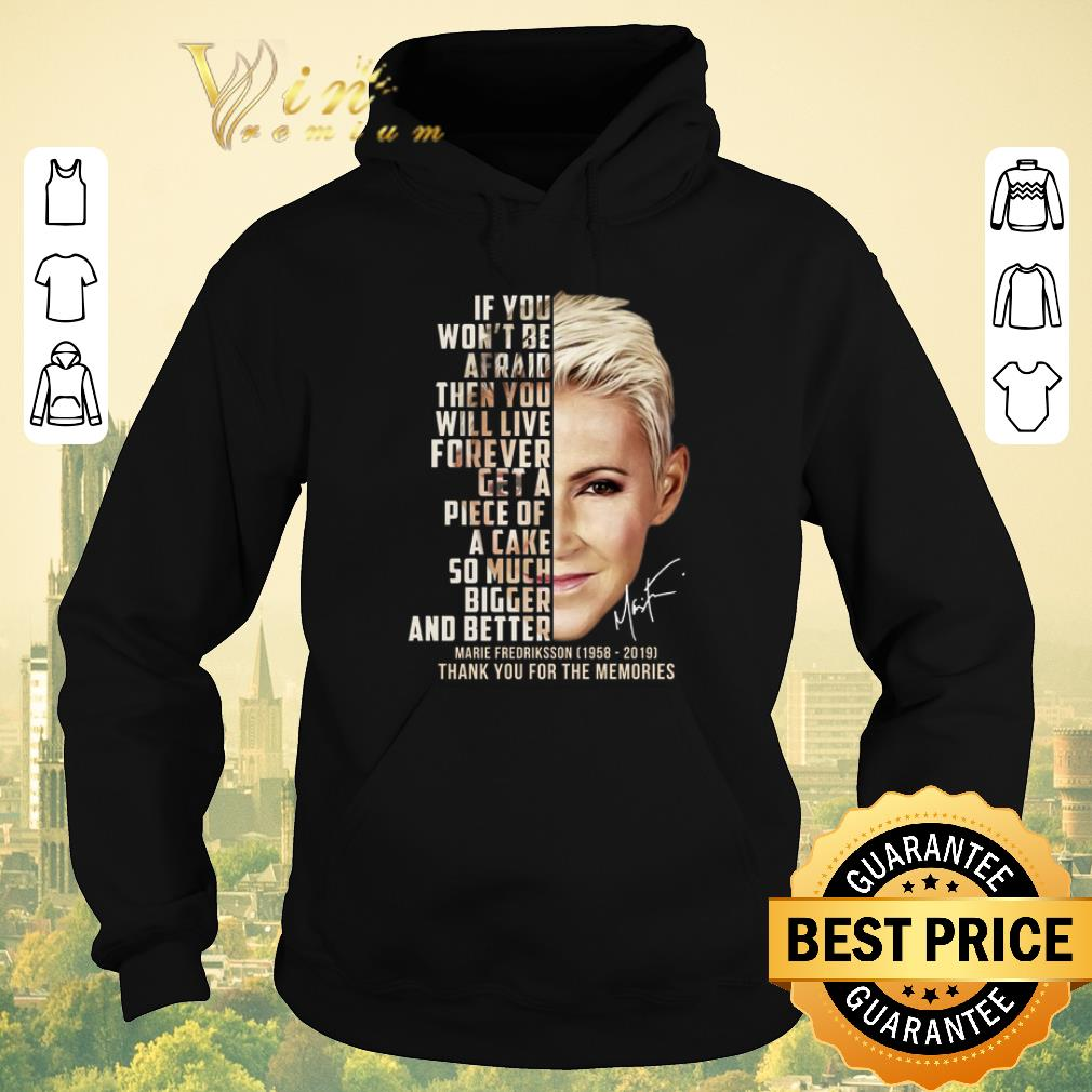 Awesome If you won t be afraid then you will live Marie Fredriksson shirt sweater 4 - Awesome If you won't be afraid then you will live Marie Fredriksson shirt sweater