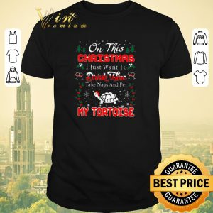 Awesome Oh this christmas i just want to drink wine naps pet my tortoise shirt sweater