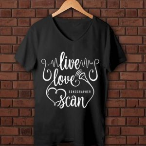 Awesome Sonographer Live Love Scan Heart shirt