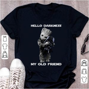 Great Baby Groot hugs Darth Vader Hello Darkness My old friend shirt