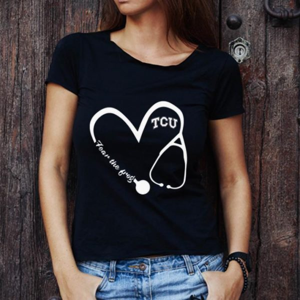 Great Nurse Love Tcu Fear The Frog shirt