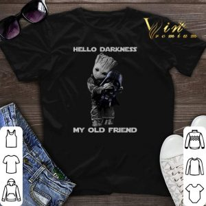 Hello Darkness My Old Friend Baby Groot Hugs Darth Vader shirt sweater