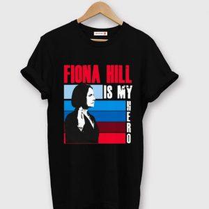 Hot Is my hero Fiona hill shirt