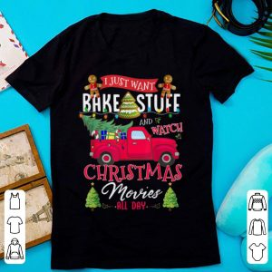 I Just Want To Bake Stuff And Watch Christmas Movies Day sweater
