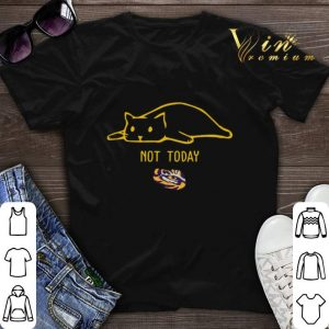 Not Today LSU Tigers Cat shirt