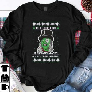 Official Mighty Boosh Do I Look Like A Reasonable Man Christmas shirt