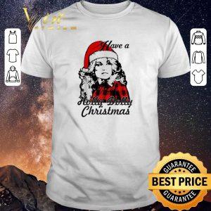 Original Christmas Dolly Parton Have a Holly Dolly shirt