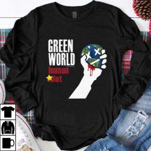 Original Green World Human Idiot shirt