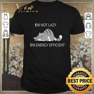 Premium I'm Not Lazy I'm Energy Efficient Tired Cat shirt sweater