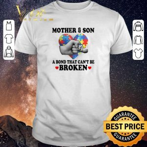 Premium Mother & Son A Bond That Can't Be Broken Autism Awareness shirt sweater