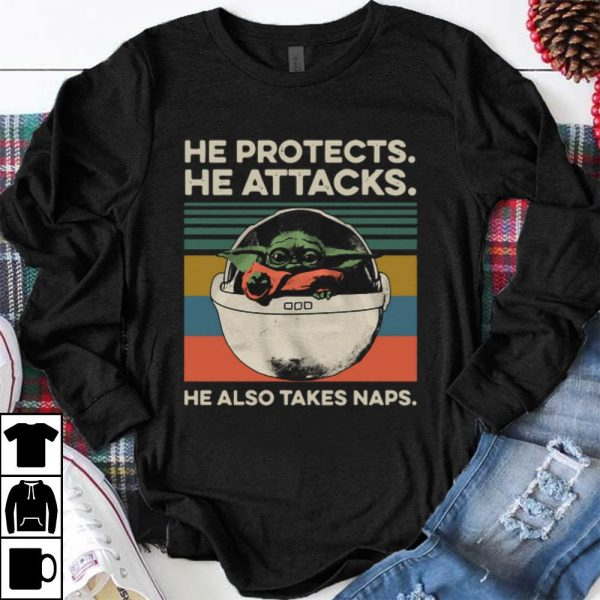 Pretty Baby Yoda He Protects He Attacks He Also Takes Naps Vintage shirt