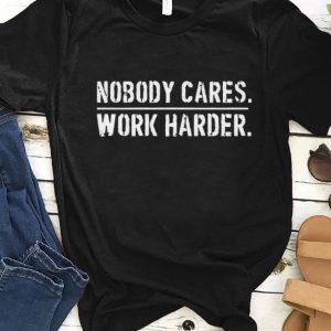 Pretty Nobody Cares Work Harder Lamar Jackson shirt