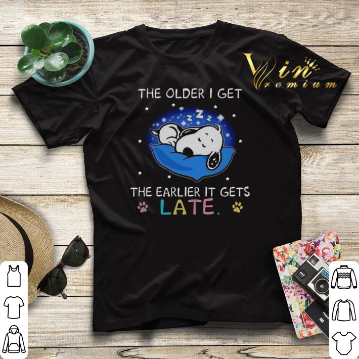Snoopy the older i get the earlier it gets late shirt sweater 4 - Snoopy the older i get the earlier it gets late shirt sweater
