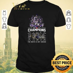 Top Baltimore Ravens 2019 AFC Champions signed North is not enough shirt sweater