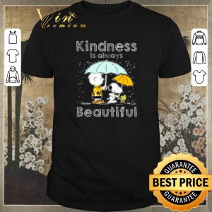 Awesome Snoopy Charlie Brown kindness is always beautiful shirt sweater