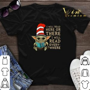 Dr Seuss mashup Baby Yoda i will read here or there every where shirt sweater