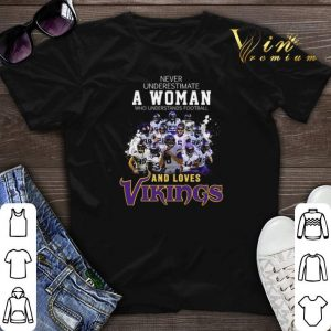 Never underestimate a woman football and loves Minnesota Vikings shirt sweater
