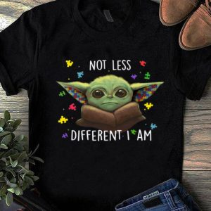 Nice Star Wars Baby Yoda Autism Not Less Different I Am shirt