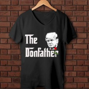 Official The Donfather Donald Trump Supporters The Godfather shirt