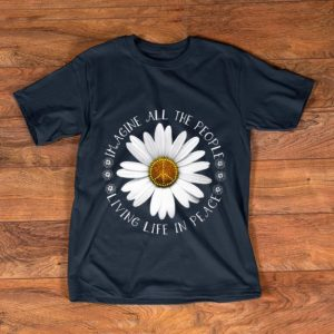 Premium Hippie Flower imagine all the people living life in peace shirt