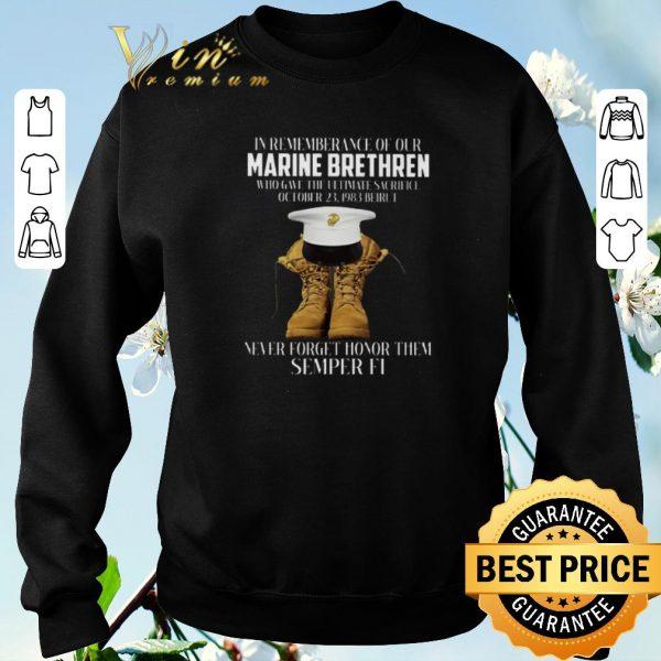 Premium In rememberance of our Marine Brethren never forget honor them Semper Fi shirt sweater