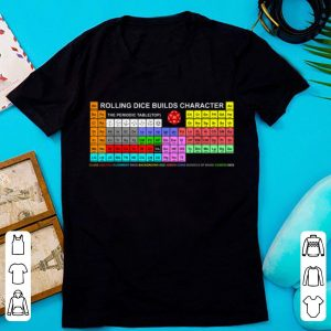 Premium RPG Dungeon Periodic Table Rolling Dice Builds Character shirt