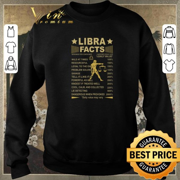 Pretty Libra facts servings per container i awesome zodiac sign daily shirt sweater